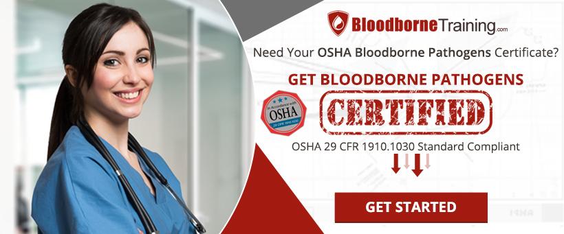 Get OSHA Bloodborne Pathogens Certified