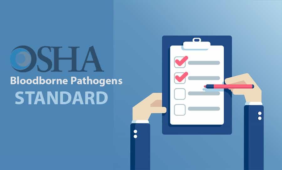 OSHA Bloodborne Pathogens Standard: What You Need to Know